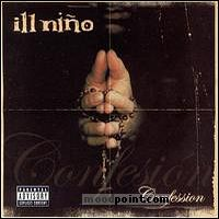 Ill Nino - Confession Album