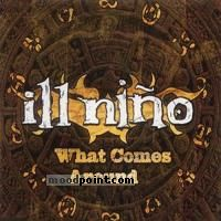 Ill Nino - What Comes Around (Single) Album