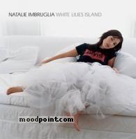 Imbruglia Natalie - White Lilies Island Album