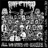Impetigo - All We Need Is Cheez Album