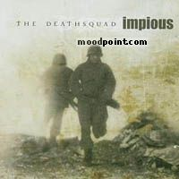 Impious - The Deathsquad Album