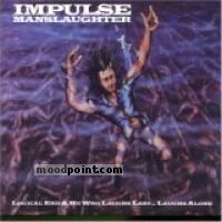 Impulse Manslaughter - Logical End Album