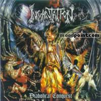 Incantation - Diabolical Conquest Album