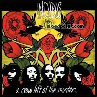 Incubus - A Crow Left Of The Murder Album