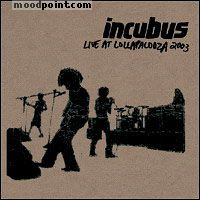 Incubus - Live At Lollapalooza Album