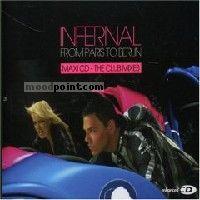 Infernal - From Paris To Berlin Album