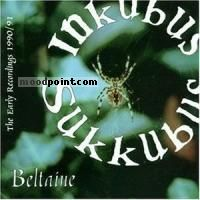 Inkubus Sukkubus - Beltaine (The Early Recordings 90-91) Album