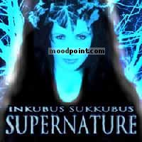 Inkubus Sukkubus - Supernature Album