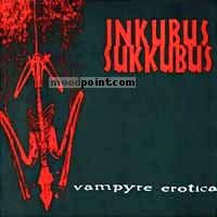 Inkubus Sukkubus - Vampyre Erotica Album