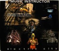 Instructor Music - Electric City Album