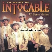 Intocable - Lo Mejor De Intocable 12 Super Exitos Album