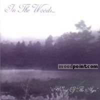 In the Woods - Heart Of The Ages Album