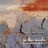 In the Woods - Live at the Caledonien Hall - CD1 Album