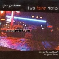 Jackson Joe - Two Rainy Nights: Live in Seattle and Portland Album