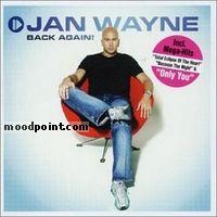JAN WAYNE - Back Again Album