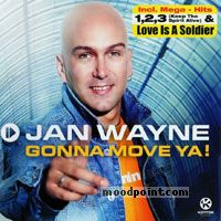 JAN WAYNE - Gonna Move Ya! Album