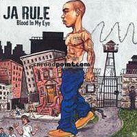 Ja Rule - Blood In My Eye Album