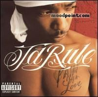 Ja Rule - Pain Is Love Album