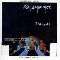 Kajagoogoo - Islands (Bonus Tracks) Album