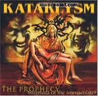 Kataklysm - The Prophecy (Stigmata Of The Immaculate) Album