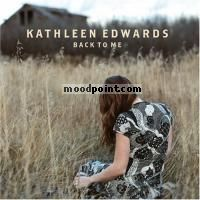 Kathleen Edwards - Back To Me Album