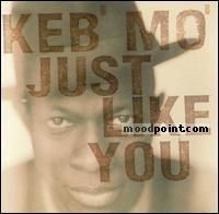 Keb Mo - Just Like You Album