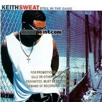 Keith Sweat - Still in the Game Album