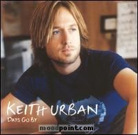 Keith Urban - Days Go By Album