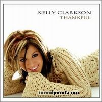 Kelly Clarkson - Thankful Album