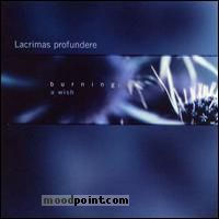 Lacrimas Profundere - Burning: A Wish Album