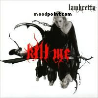 Lambretta - Kill Me Album