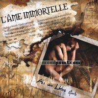 LAme Immortelle - Als Die Liebe Starb Album