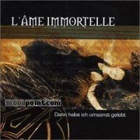 LAme Immortelle - Dann Habe Ich Umsonst Gelebt Album