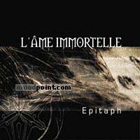 LAme Immortelle - Epitaph Album