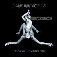 LAme Immortelle - Wenn Der Letzte Schatten Fallt Album
