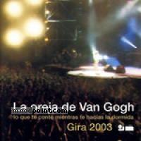 La Oreja de Van Gogh - Gira 2003 Album