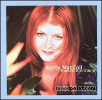 Maccoll Kirsty - Tropical Brainstorm Album