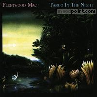 Mac Fleetwood - Tango in the Night Album