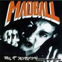 Madball - Ball Of Destruction Album