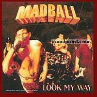 Madball - Look My Way Album