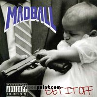 Madball - Set It Off Album