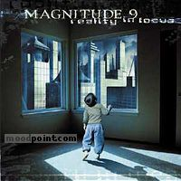 Magnitude 9 - Reality in Focus Album