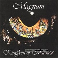 Magnum - Kingdom Of Madness Album