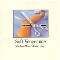 MANFRED MANNS EARTH BAND - Soft Vengeance Album