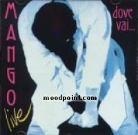 Mango - Dove Vai: Live Album