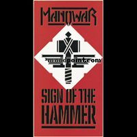 Manowar - Sign Of The Hammer Album