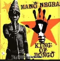 Mano Negra - King Of Bongo Album