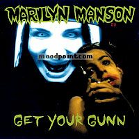 Manson Marilyn - Get Your Gunn Album