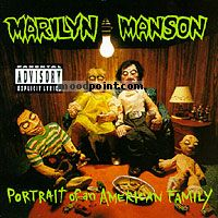 Manson Marilyn - Portrait Of An American Family Album