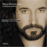 Marco Antonio Solis - La Historia Continua..., Vol. 2 Album